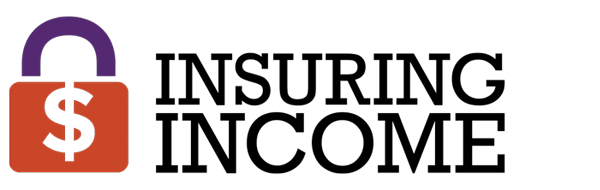 Insuring Income | Life Insurance | Disability Insurance